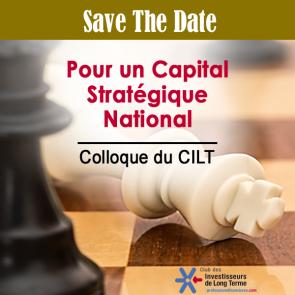 Colloque CILT  Pour un Capital Stratégique National
