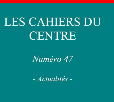 Cahiers du Centre n°47