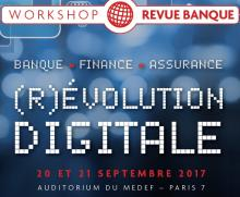 Workshop Revue Banque (R)évolution digitale 2017
